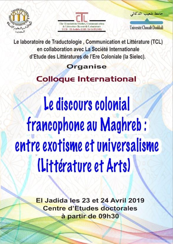 كلية الاداب بالجديدة تحتضن ندوة دولية حول موضوع ''الخطاب الاستعماري الفرنسي في المغرب العربي...''