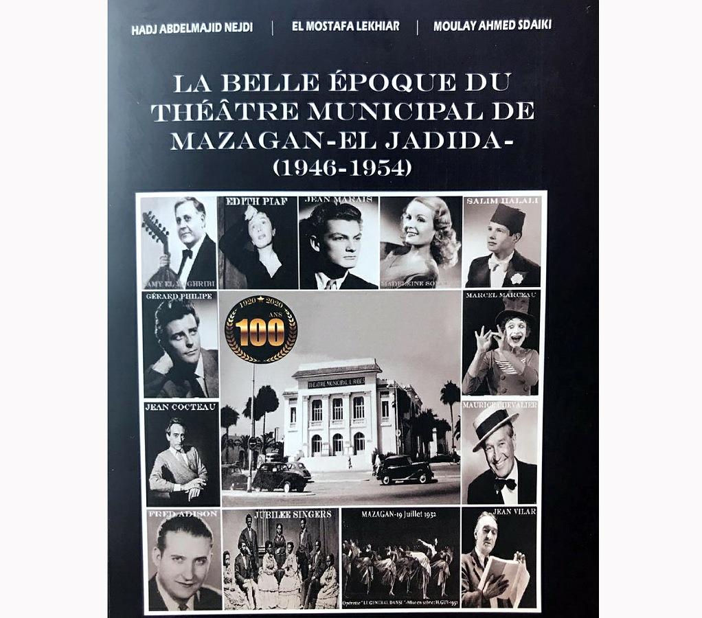 صدور كتاب جديد بعنوان:  الحقبة الجميلة للمسرح البلدي   لمازاغان/ الجديدة (1946-1954)